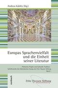 Europas Sprachenvielfalt und die Einheit seiner Literatur