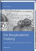 Die Bergakademie Freiberg
