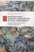 Mitteldeutsche Industrielandschaften im 19./20. Jahrhundert