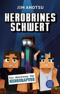 Herobrines Schwert - Ein Abenteuer für Minecrafter