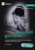 Kriminell gut hören, 1./2. Klasse, m. Audio-CD