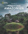 Hundert Tage Amazonien