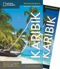 NATIONAL GEOGRAPHIC Traveler Reiseführer Karibik mit Maxi-Faltkarte