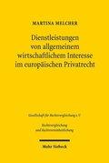 Dienstleistungen von allgemeinem wirtschaftlichem Interesse im europäischen Privatrecht