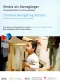 Kinder als Grenzgänger, 1 DVD (deutsch/englisch) - Children Navigating Borders