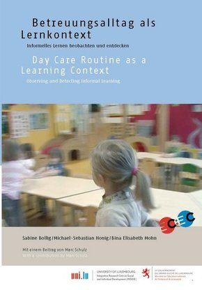 Betreuungsalltag als Lernkontext / Day Care Routine as a Learning Context
