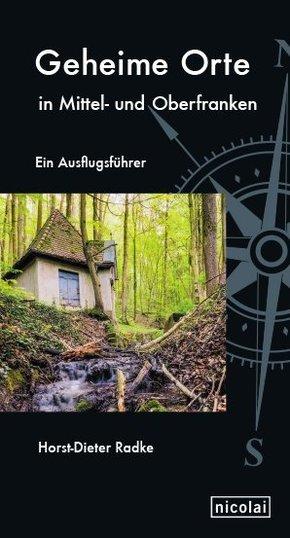 Geheime Orte in Mittel- und Oberfranken