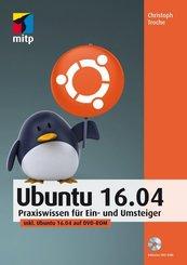 Linux Ubuntu 16.04 - Praxiswissen für Ein- und Umsteiger