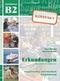 Erkundungen kompakt - Deutsch als Fremdsprache: Sprachniveau B2, Integriertes Kurs- und Arbeitsbuch m. Audio-CD
