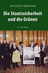 Die Staatssicherheit und die Grünen