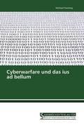 Cyberwarfare und das ius ad bellum
