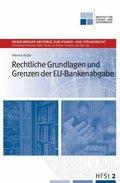 Rechtliche Grundlagen und Grenzen der EU-Bankenabgabe