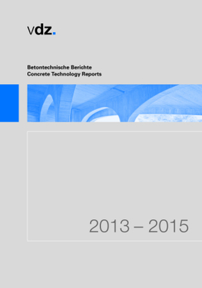 Betontechnische Berichte 2013-2015; Concrete Technology Reports 2013-2015