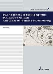 """Paul Hindemiths Kompositionsprozess """"Die Harmonie der Welt"""": Ambivalenz als Rhetorik der Ernüchterung"""