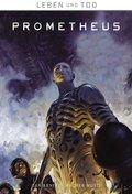 Leben und Tod: Prometheus
