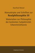 Manuskripte und Schriften zur Realphilosophie - Bd.3