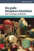 Die große Metaphern-Schatzkiste - Bd.1