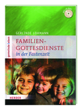 Familien-Gottesdienste in der Fastenzeit, m. CD-ROM