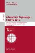 Advances in Cryptology - CRYPTO 2016 - Pt.1