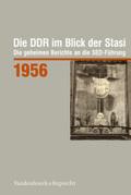 Die DDR im Blick der Stasi: 1956, m. CD-ROM