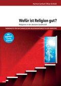 Wofür ist Religion gut?