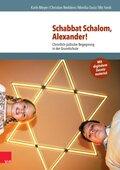 Schabbat Schalom, Alexander!