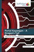 Portal Kayangan - A Dragon's Tail
