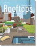 Rooftops. Islands in the Sky - Dachgärten. Jardins sur Toiture