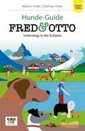 FRED & OTTO unterwegs in der Schweiz