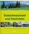 Südschwarzwald und Hochrhein