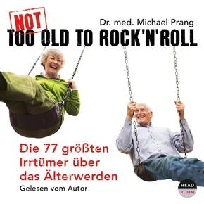 Not Too Old To Rock'n Roll, 3 Audio-CDs