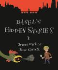 Basel's Hidden Stories