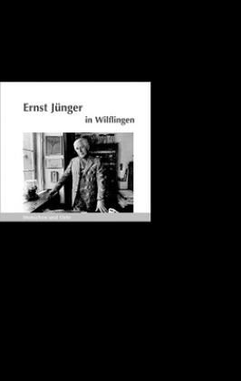 Ernst Jünger in Wilflingen