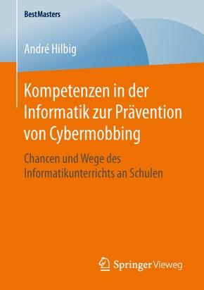 Kompetenzen in der Informatik zur Prävention von Cybermobbing
