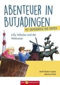 Abenteuer in Butjadingen - Lilly, Nikolas und die Weltreise