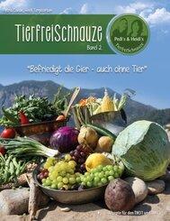 TierfreiSchnauze - Bd.2