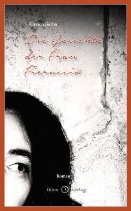 Die Gesichte der Frau Fieruccio