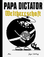 Papa Dictator - Weltherrschaft