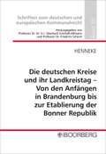 Die deutschen Kreise und ihr Landkreistag - Von den Anfängen in Brandenburg bis zur Etablierung der Bonner Republik