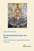 Die Religionsphilosophie des Sohar