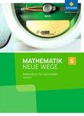 Mathematik Neue Wege SI, Ausgabe 2017 Saarland: 6. Schuljahr, Arbeitsbuch für Gymnasien