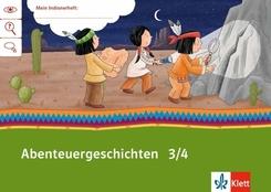 Mein Indianerheft: Abenteuer-Geschichten 3/4
