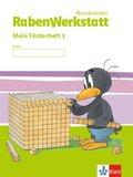 RabenWerkstatt 2014: 3. Schuljahr, Mein Förderheft m. Onlinezugang