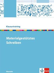Klausurtraining: Materialgestütztes Schreiben
