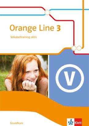 Orange Line. Ausgabe ab 2014: Orange Line 3 Grundkurs