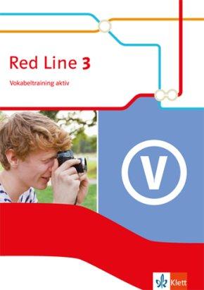 Red Line. Ausgabe ab 2014: 7. Klasse, Vokabeltraining aktiv; Bd.3