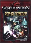 Shadowrun 5, Asphaltkrieger
