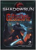 Shadowrun 5, Blutige Geschäfte