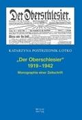 """""""Der Oberschlesier"""" 1919-1942"""