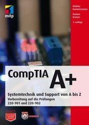 CompTIA A+ Systemtechnik und Support von A bis Z.